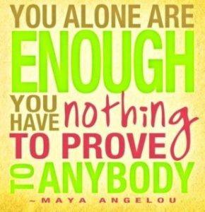 prove - You ARE Enough