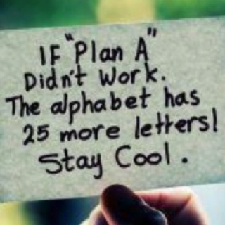 staycool - There is ALWAYS another plan