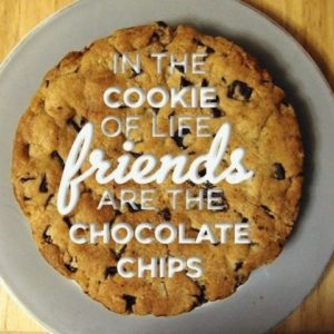 friends - In The Cookie Of Life.... Friends Are
